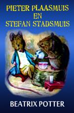 Pieter Plaasmuis en Stefan Stadsmuis